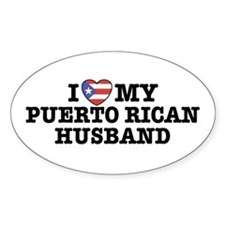 I Love My Puerto Rican Husband Oval Decal