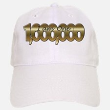 I am one in a million gold Baseball Baseball Cap