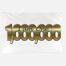 Funny One in a million Pillow Case