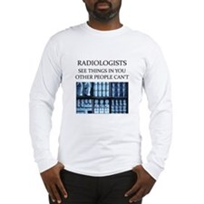 RADIOLOGist joke Long Sleeve T-Shirt