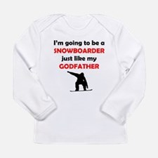 Snowboarder Like My Godfather Long Sleeve T-Shirt