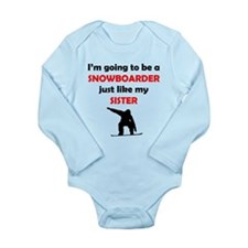 Snowboarder Like My Sister Body Suit