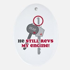 He Revs My Engine 1 Ornament (Oval)