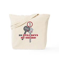 He Revs My Engine 1 Tote Bag