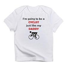 Cyclist Like My Daddy Infant T-Shirt