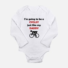 Cyclist Like My Daddy Body Suit