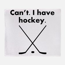 Cant I Have Hockey Throw Blanket