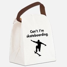 Cant Im Skateboarding Canvas Lunch Bag