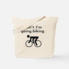 Cant Im Going Biking Tote Bag