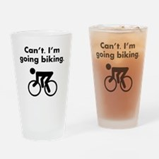 Cant Im Going Biking Drinking Glass