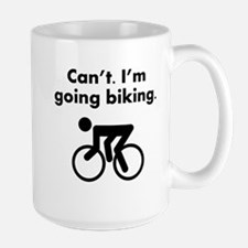 Cant Im Going Biking Mugs