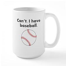 Cant I Have Baseball Mugs