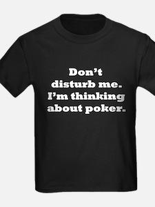 Thinking About Poker T-Shirt
