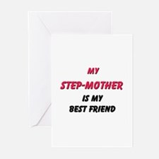 My STEP-MOTHER Is My Best Friend Greeting Cards (P
