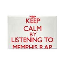Keep calm by listening to MEMPHIS RAP Magnets