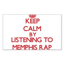Keep calm by listening to MEMPHIS RAP Decal