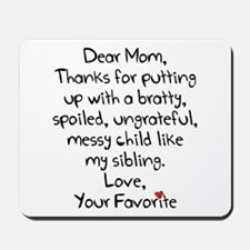 The Favorite Child Mousepad