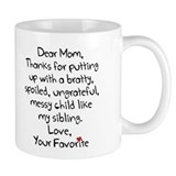 Mom Standard Mugs (11 Oz)