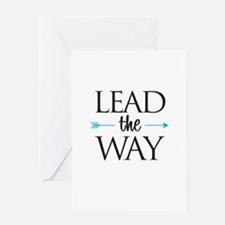 Lead The Way - Greeting Cards