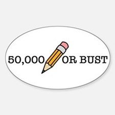 50,000 Or Bust Oval Decal