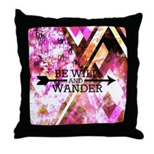 Be Wild and Wander Throw Pillow