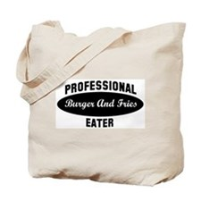 Pro Burger And Fries eater Tote Bag