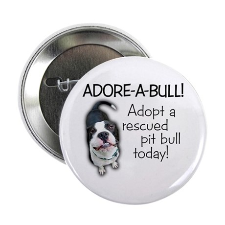 """Adore-A-Bull! Pit Bull 2.25"""" Button (10 pack)"""