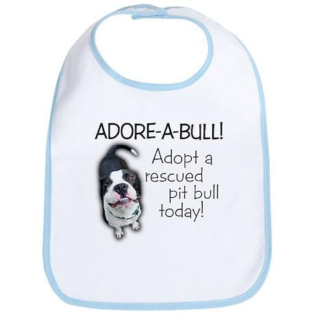 Adore-A-Bull! Pit Bull Bib