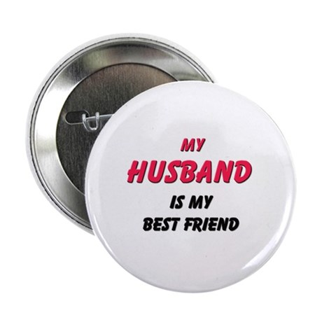 My HUSBAND Is My Best Friend Button