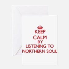 Keep calm by listening to NORTHERN SOUL Greeting C