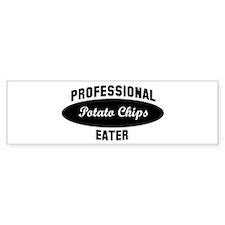 Pro Potato Chips eater Bumper Bumper Sticker