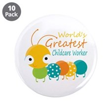 "World's Greatest Childcare W 3.5"" Button (10 pack)"