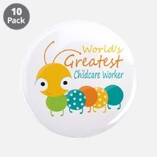 """World's Greatest Childcare W 3.5"""" Button (10 pack)"""