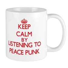 Keep calm by listening to PEACE PUNK Mugs