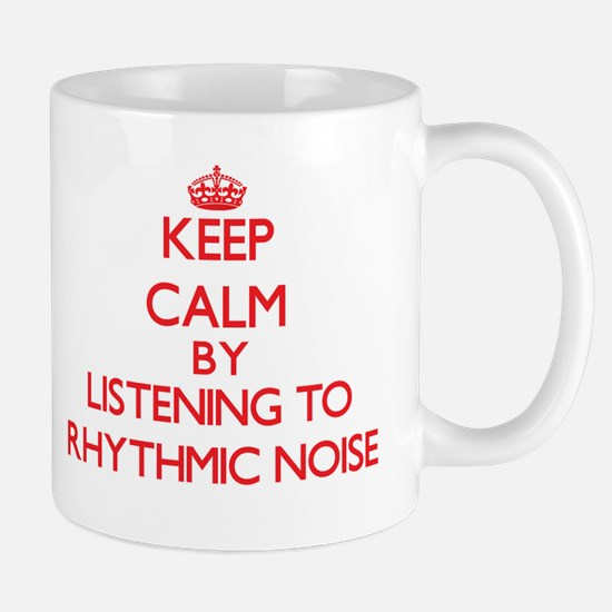 Keep calm by listening to RHYTHMIC NOISE Mugs