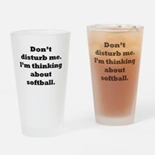 Thinking About Softball Drinking Glass