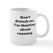 Thinking About Running Mugs