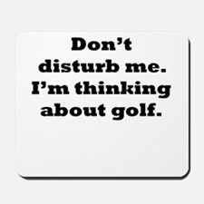Thinking About Golf Mousepad