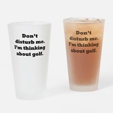 Thinking About Golf Drinking Glass