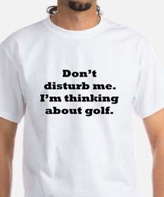Thinking About Golf T-Shirt