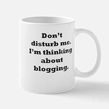 Thinking About Blogging Mugs