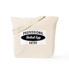 Pro Boiled Egg eater Tote Bag