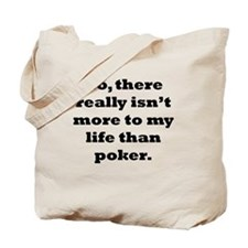 Poker My Life Tote Bag