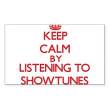 Keep calm by listening to SHOWTUNES Decal