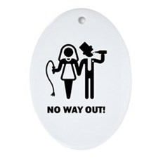 No Way Out! (Whip and Beer) Oval Ornament