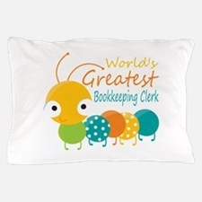 World's Greatest Bookkeeper Pillow Case