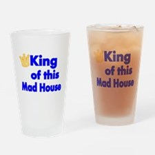 King of this Mad House Drinking Glass