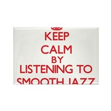 Keep calm by listening to SMOOTH JAZZ Magnets