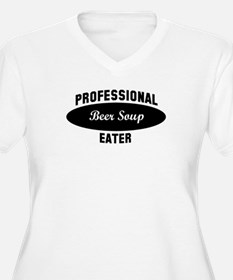 Pro Beer Soup eater T-Shirt