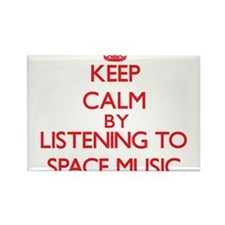 Keep calm by listening to SPACE MUSIC Magnets